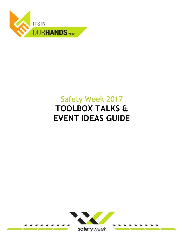Safety Week 2017 Toolbox Talks and Event Ideas Guide
