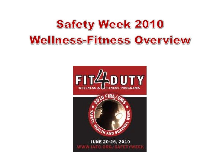 Safety Week 2010<br />Wellness-Fitness Overview<br />