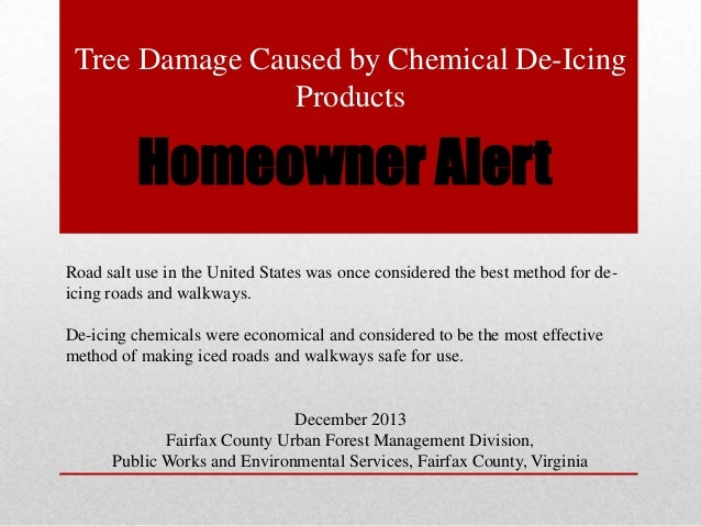 Tree Damage Caused by Chemical De-Icing Products  Homeowner Alert Road salt use in the United States was once considered t...