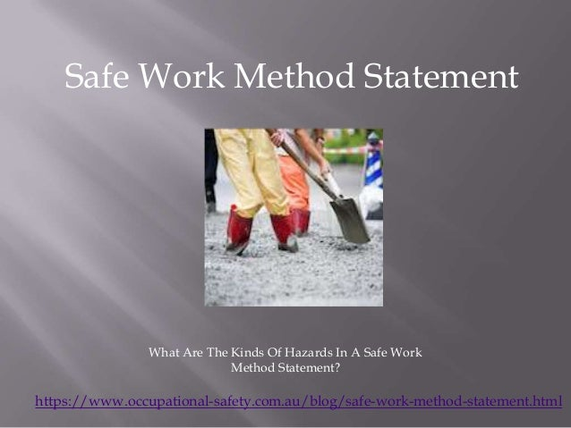 https://www.occupational-safety.com.au/blog/safe-work-method-statement.html Safe Work Method Statement What Are The Kinds ...