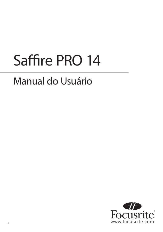 1  Saffire PRO 14  Manual do Usuário
