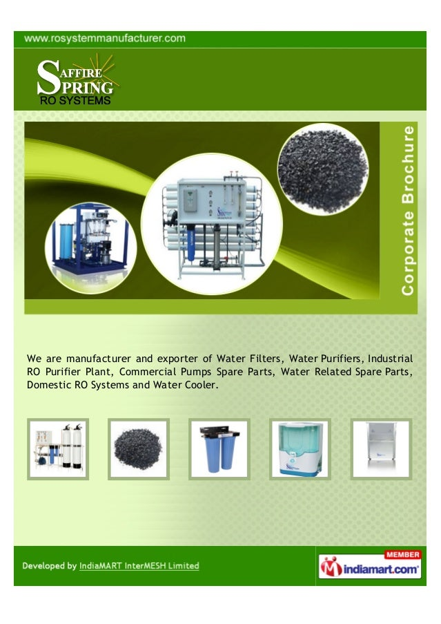 We are manufacturer and exporter of Water Filters, Water Purifiers, IndustrialRO Purifier Plant, Commercial Pumps Spare Pa...