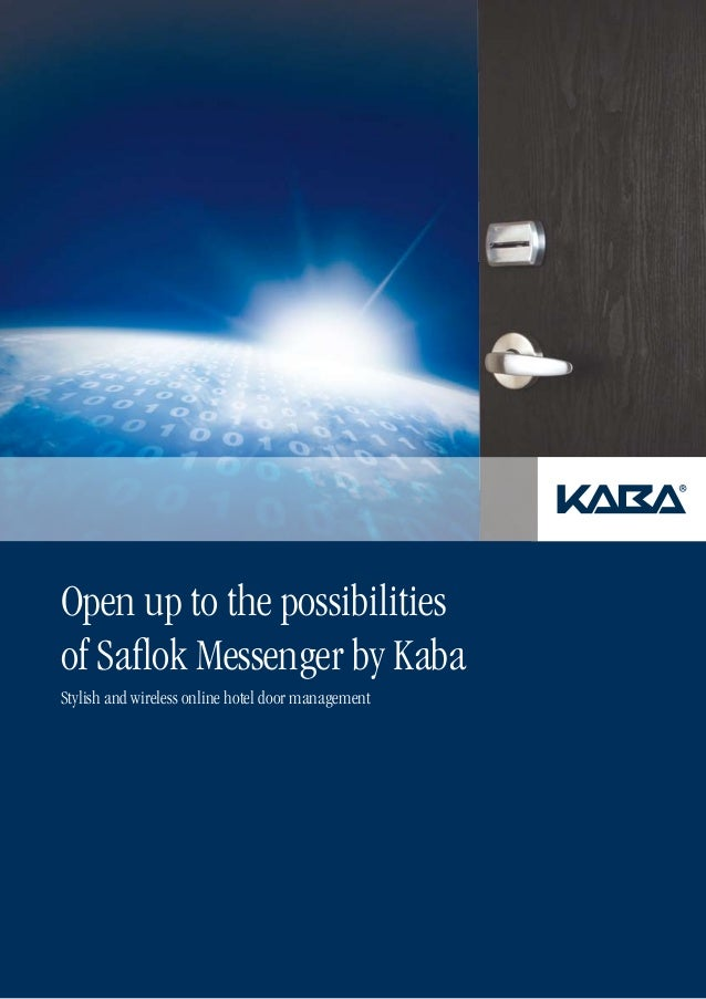 Open up to the possibilities of Saflok Messenger by Kaba Stylish and wireless online hotel door management