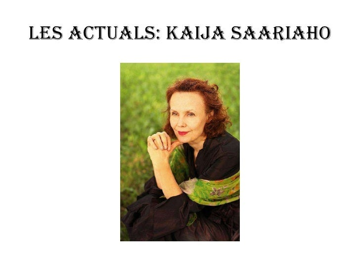 Les actuals: Kaija Saariaho