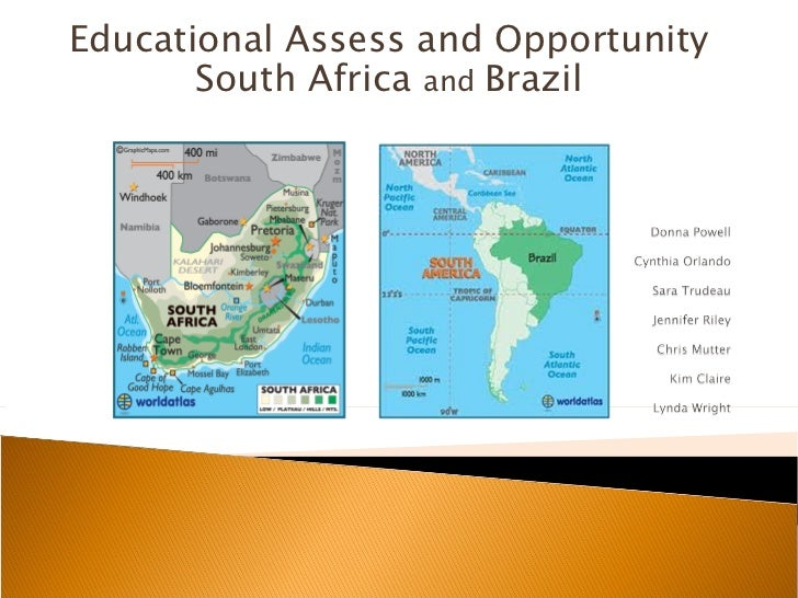 Educational Assess and Opportunity       South Africa and Brazil
