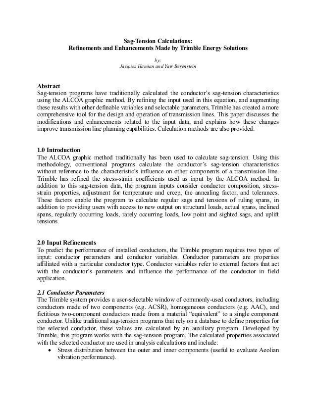 Sag and tension calculations refinements and enhancements made by tri…