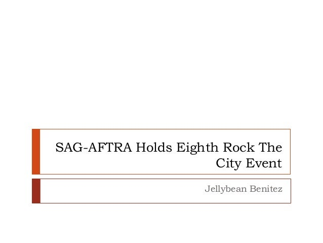 SAG-AFTRA Holds Eighth Rock The City Event Jellybean Benitez