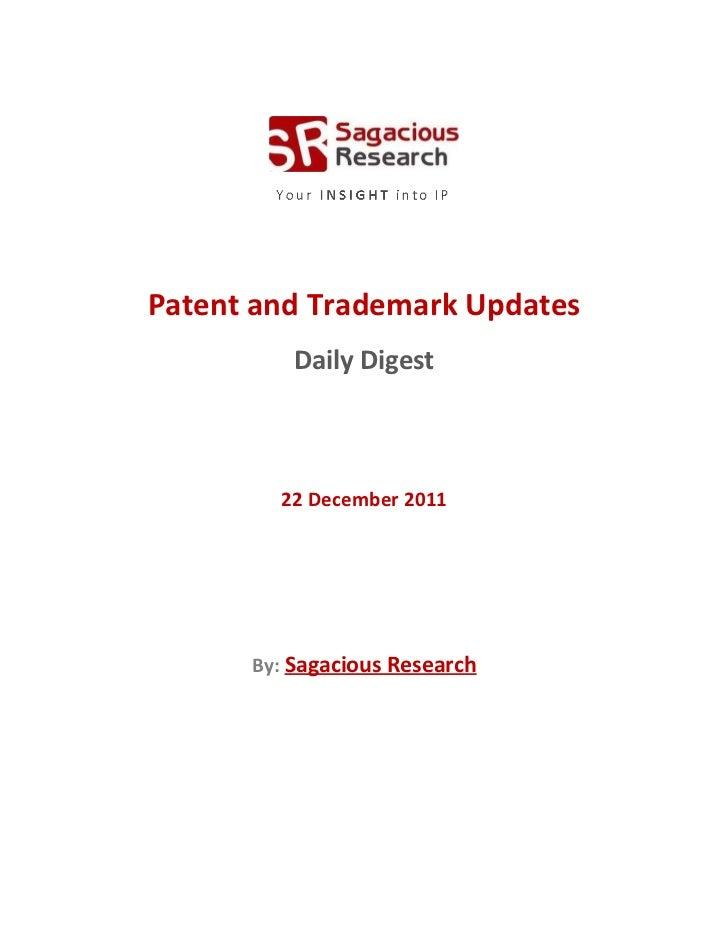 Sagacious research   patent &  trademark updates – 22-december 2011