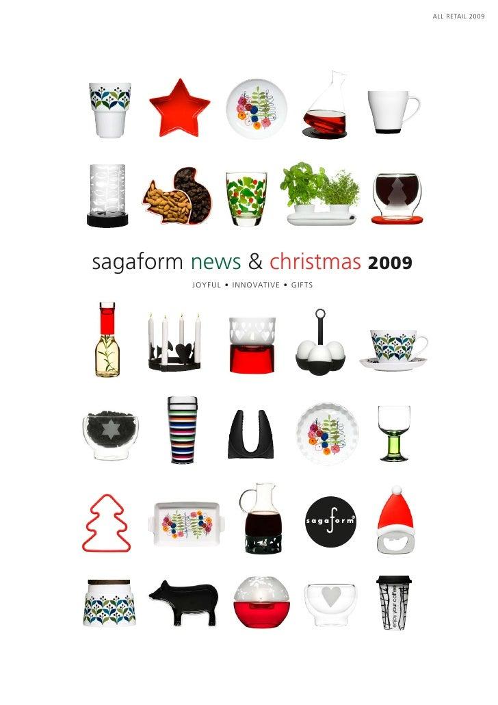 sagaform 2009 winter. Black Bedroom Furniture Sets. Home Design Ideas