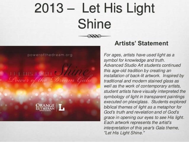 2013 – Let His Light Shine