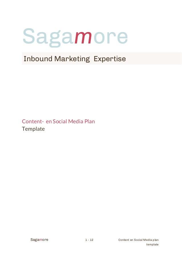 Sagamore Inbound Marketing Expertise  Content- en Social Media Plan Template  Sagamore  1 - 12  Content en Social Media pl...