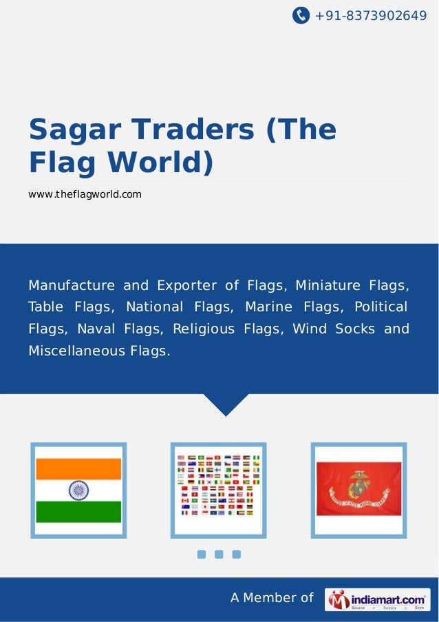 +91-8373902649  Sagar Traders (The Flag World) www.theflagworld.com  Manufacture and Exporter of Flags, Miniature Flags, T...
