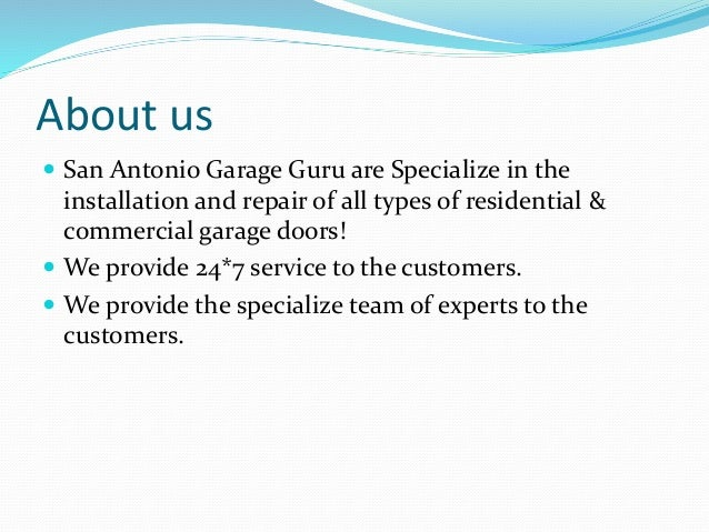 Charmant San Antonio Garage Door Service. About Us  San Antonio Garage Guru Are  Specialize In The Installation And Repair Of All ...