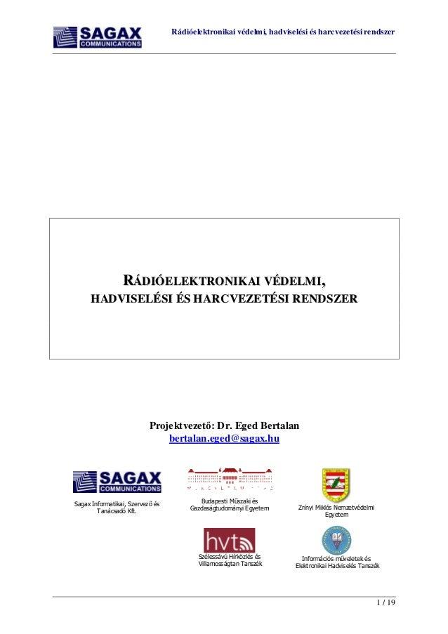 Rádióelektronikai védelmi, hadviselési és harcvezetési rendszer 1 / 19 RRÁÁDDIIÓÓEELLEEKKTTRROONNIIKKAAII VVÉÉDDEELLMMII,,...