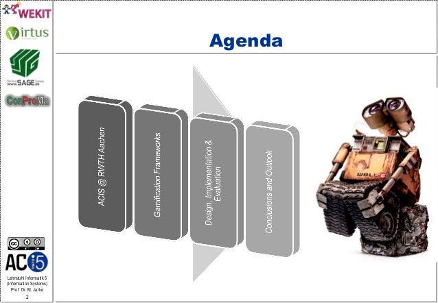 Lehrstuhl Informatik 5 (Information Systems) Prof. Dr. M. Jarke 2 Agenda