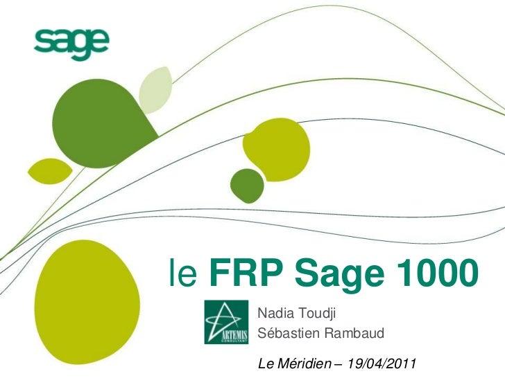 le FRP Sage 1000    Nadia Toudji    Sébastien Rambaud    Le Méridien – 19/04/2011