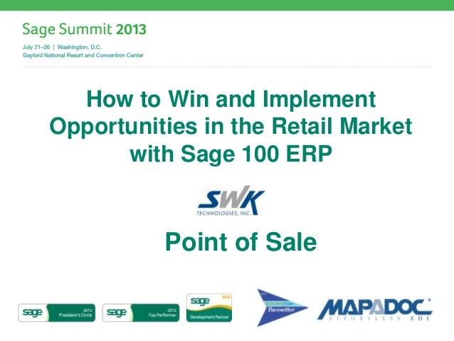How to Win and Implement Opportunities in the Retail Market with Sage 100 ERP Point of Sale