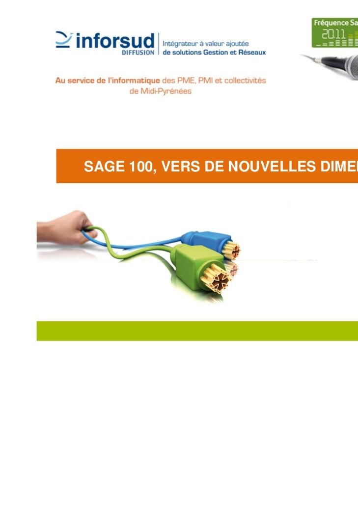 SAGE 100, VERS DE NOUVELLES DIMENSIONS                                         1