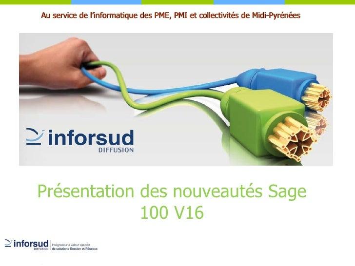 Présentation des nouveautés Sage 100 V16
