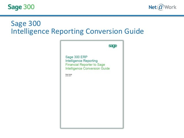 Tips on Moving from Sage 300 Financial Reporter to Sage