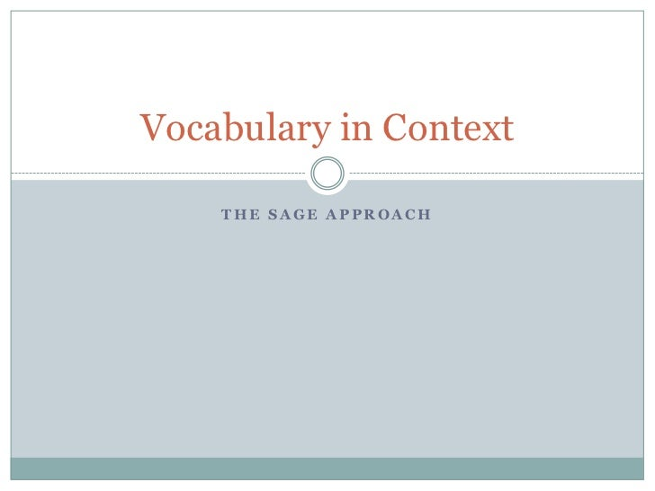 Vocabulary in Context    THE SAGE APPROACH