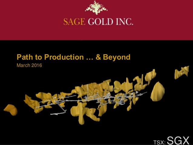 TSX: SGX March 2016 Path to Production … & Beyond