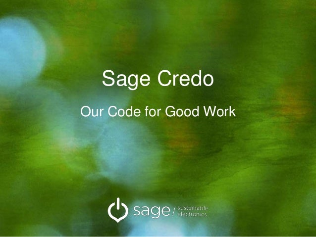 Sage Credo Our Code for Good Work