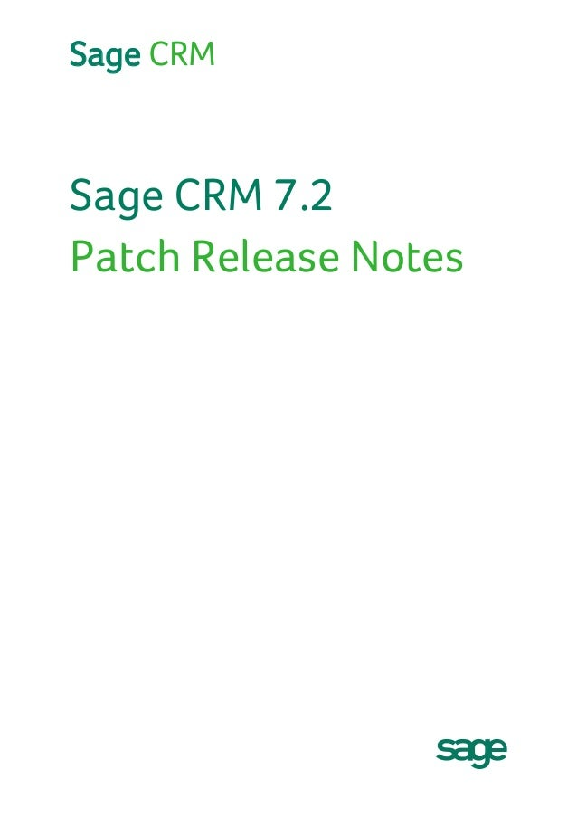 Sage CRM 7 2 Patch Release Notes (Patch E June 2014)