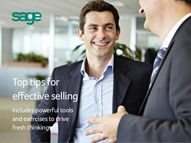 Top tips for effective selling Includes powerful tools and exercises to drive fresh thinking Top tips for effective sellin...