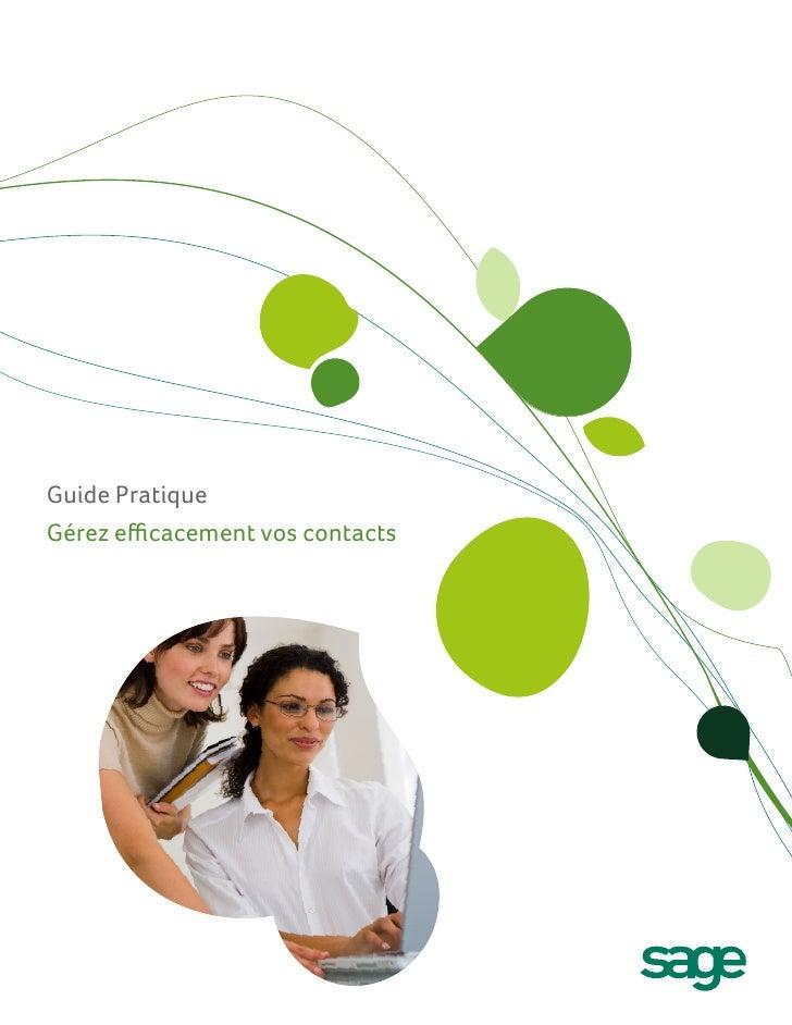 Guide PratiqueGérez efficacement vos contacts