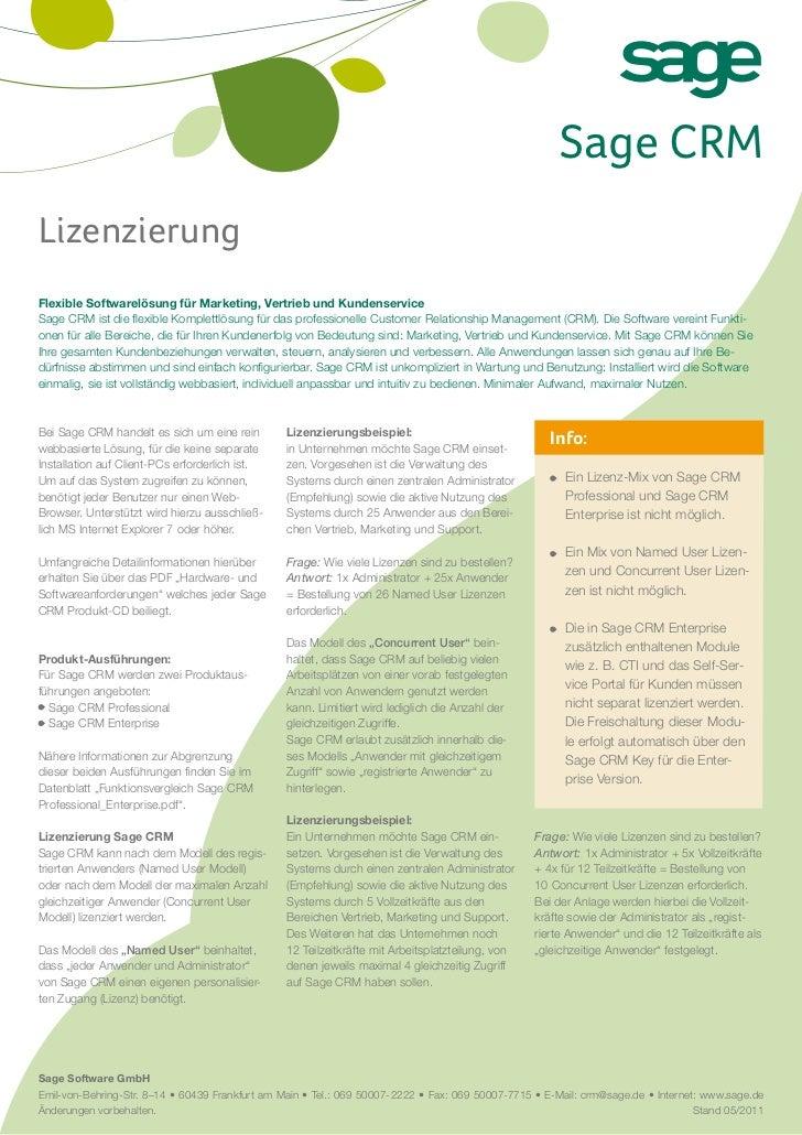 Sage CRMLizenzierungFlexible Softwarelösung für Marketing, Vertrieb und KundenserviceSage CRM ist die flexible Komplettlös...
