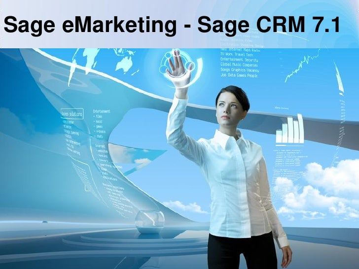 Sage eMarketing - Sage CRM 7.1