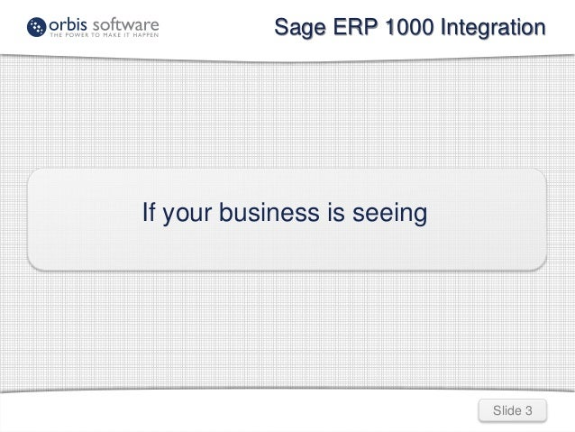sage erp 1000 integration rh slideshare net Sage Accpac ERP sage erp 1000 user manual