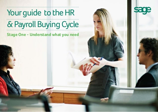 Yourguide totheHR &PayrollBuyingCycle Stage One - Understand what you need