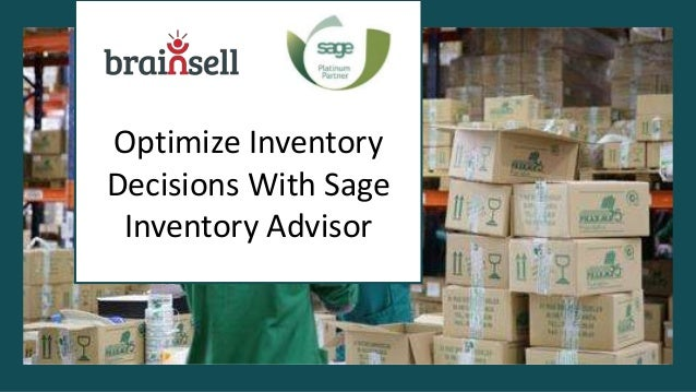 Optimize Inventory Decisions With Sage Inventory Advisor