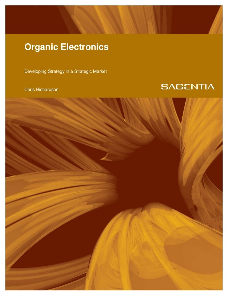 Organic ElectronicsDeveloping Strategy in a Strategic MarketChris Richardson
