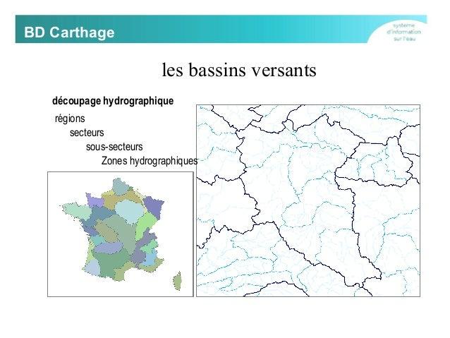 BD Carthage  les bassins versants découpage hydrographique régions secteurs sous-secteurs Zones hydrographiques
