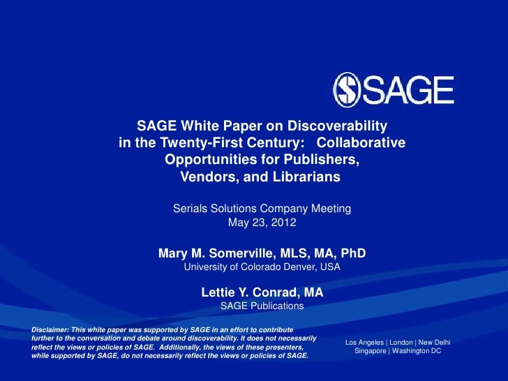 SAGE White Paper on Discoverability                          in the Twenty-First Century: Collaborative                   ...