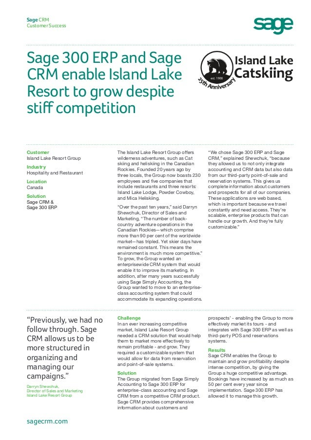 "Sage 300 ERP and Sage CRM enable Island Lake Resort to grow despite stiff competition Sage CRM Customer Success ""We chose ..."