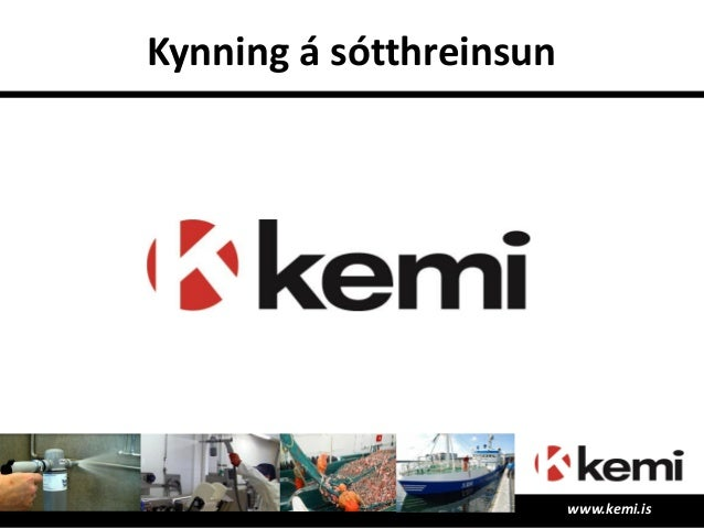 Kynning á sótthreinsun www.kemi.is