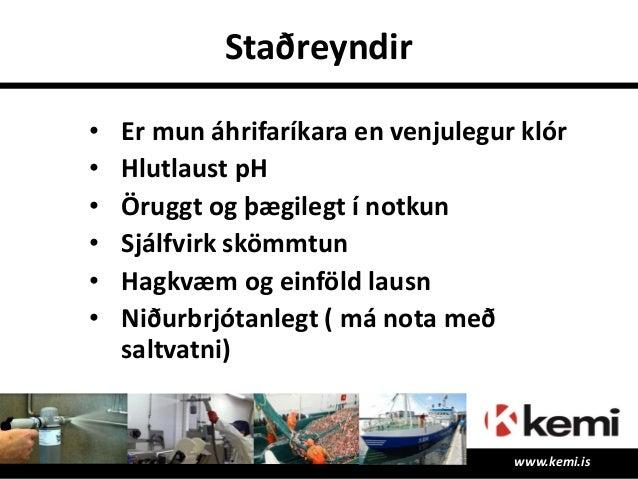 Að slá 3 flugur í einu… www.kemi.is