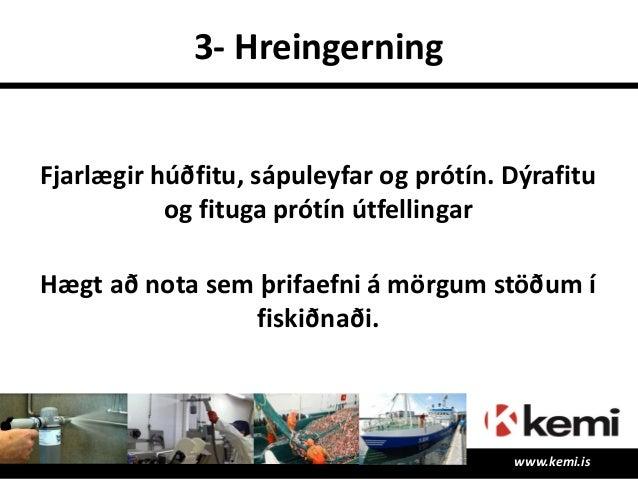 Skráningar EN 1650, EN 1276, EN 1656 og EN 13697. www.kemi.is