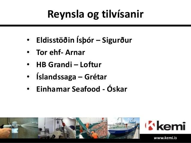 Endir Spurningar? Takk fyrir ! www.kemi.is