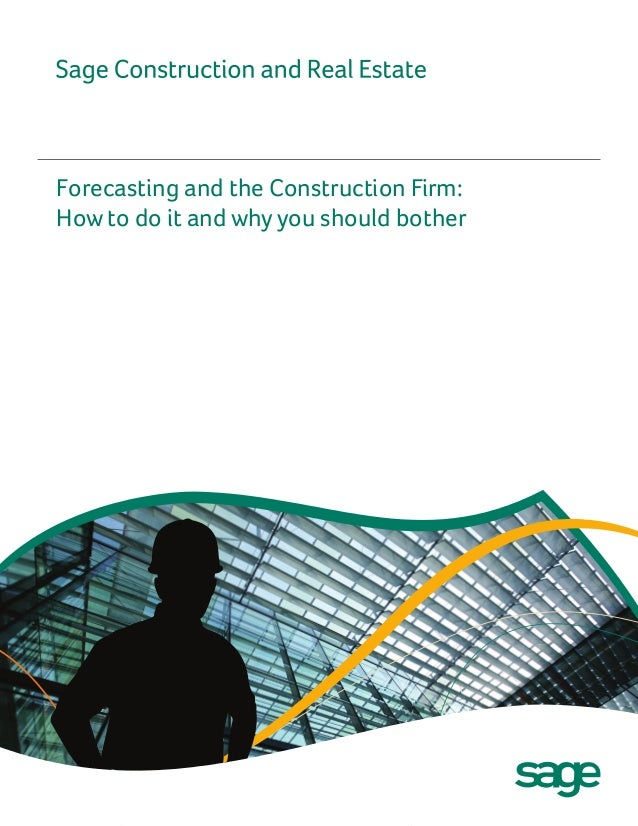 Forecasting and the Construction Firm:How to do it and why you should bother