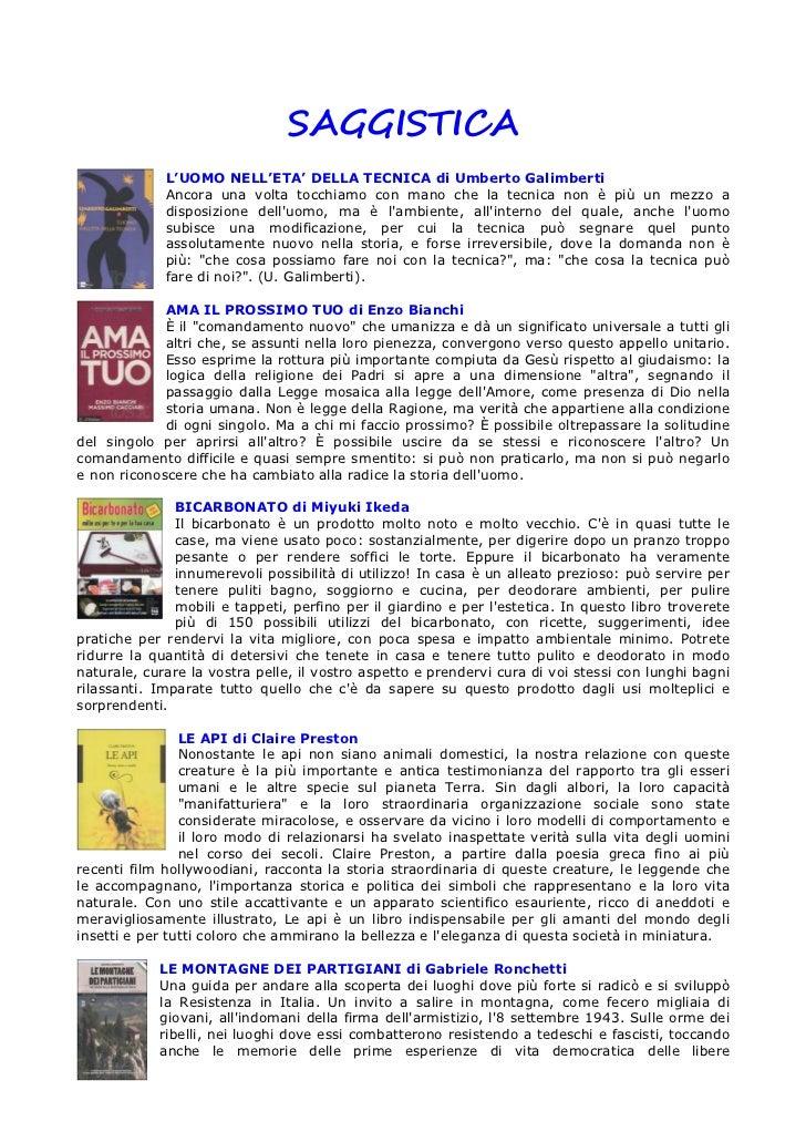 SAGGISTICA             L'UOMO NELL'ETA' DELLA TECNICA di Umberto Galimberti             Ancora una volta tocchiamo con man...