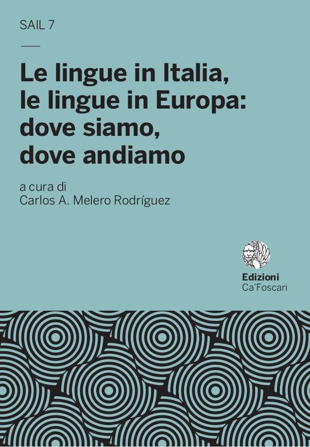 Le Lingue In Italia Le Lingue In Europa Dove Siamo Dove Andiamo