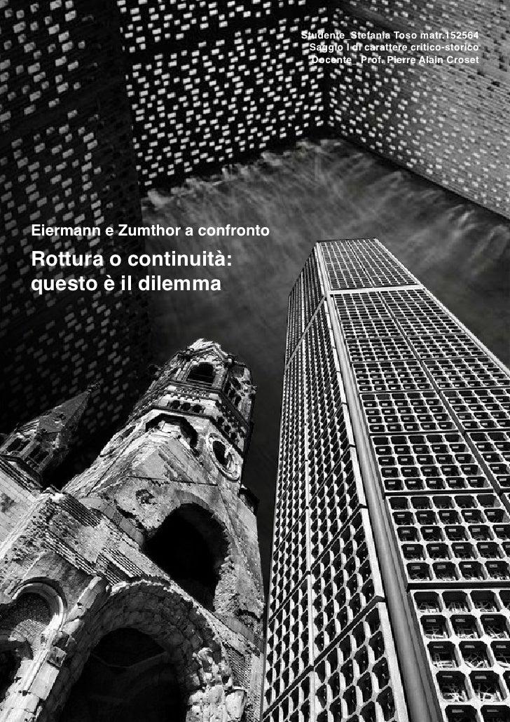 Studente_Stefania Toso matr.152564                                   Saggio I di carattere critico-storico                ...