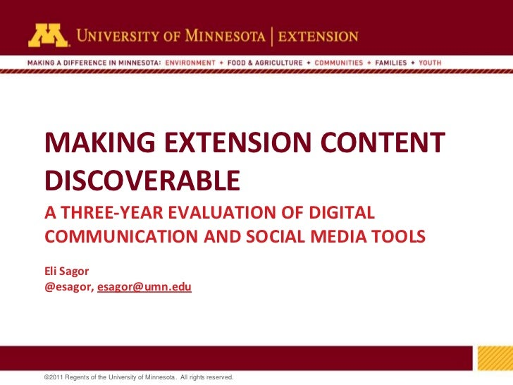 MAKING EXTENSION CONTENT DISCOVERABLE<br />A THREE-YEAR EVALUATION OF DIGITAL COMMUNICATION AND SOCIAL MEDIA TOOLS<br />El...