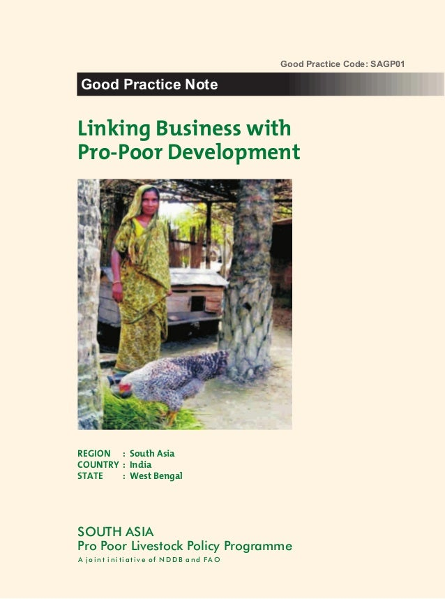 Good Practice Code: SAGP01Good Practice NoteLinking Business withPro-Poor DevelopmentREGION : South AsiaCOUNTRY : IndiaSTA...