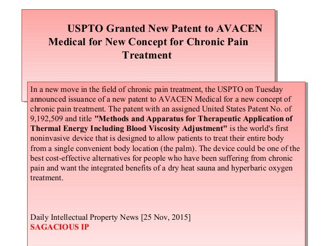 USPTO Granted New Patent to AVACEN Medical for New Concept for Chronic Pain Treatment USPTO Granted New Patent to AVACEN M...
